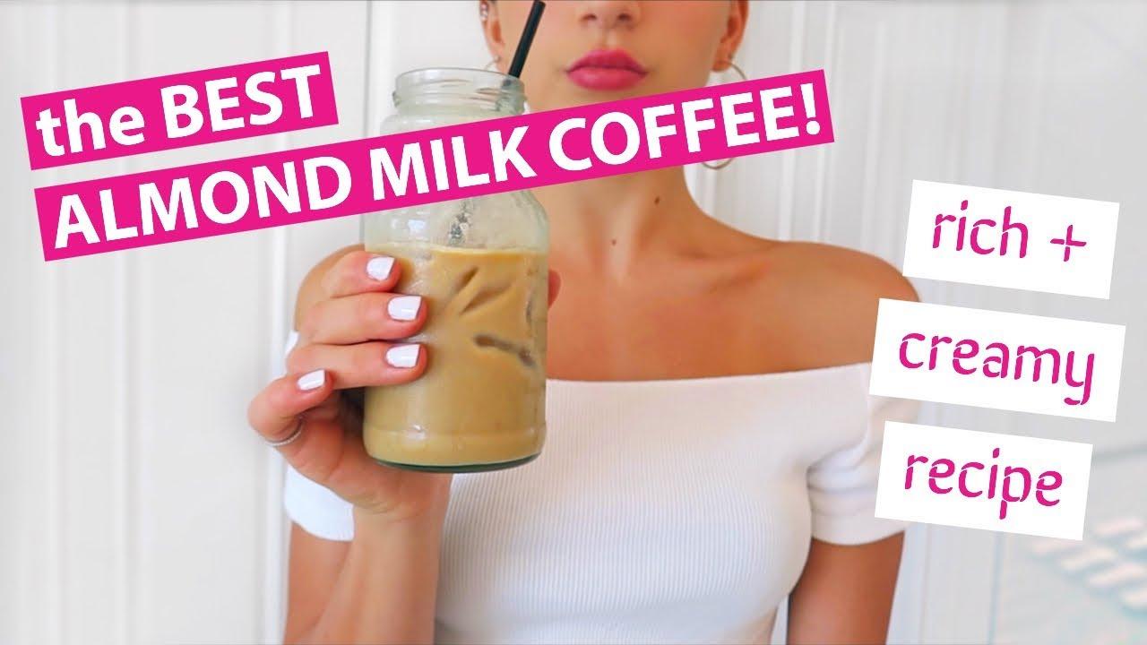 FOR REAL THE BEST ALMOND MILK COFFEE (Recipe) // TessaRenéeTR