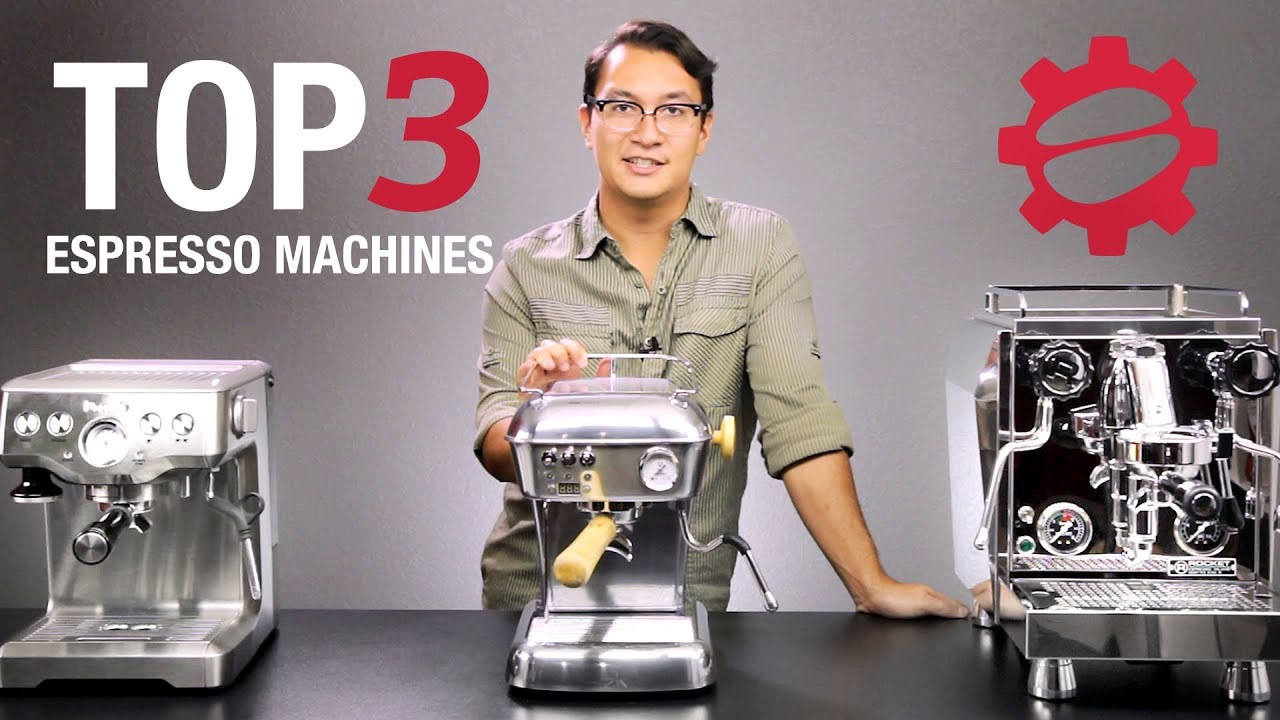 Top 3 Espresso Machines of 2017