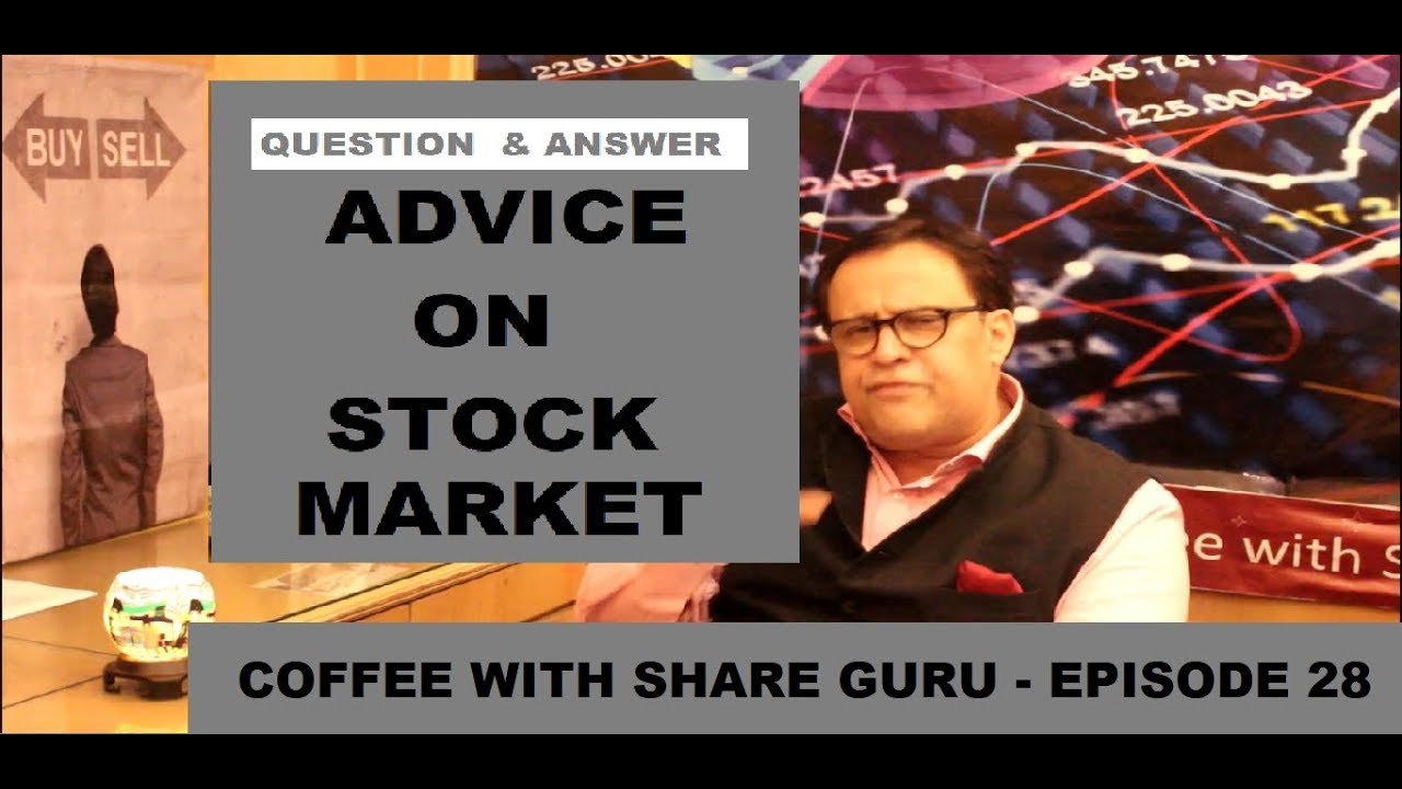 Advice on Stock Market – Q&A – GURU MANTRA | HINDI | Coffee with Share Guru – S1 EPISODE- 28