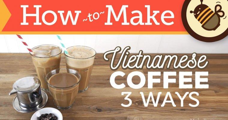How to Make Vietnamese Coffee – 3 Ways (Hot, Iced & Shaken)