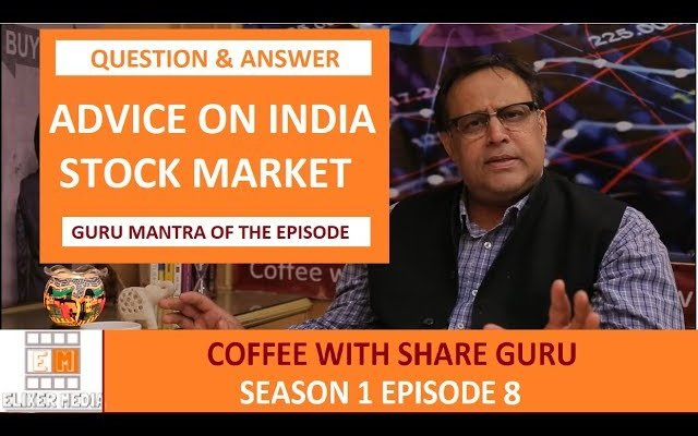 Advice on Indian Stock Market – Q&A – GURU MANTRA | HINDI | Coffee with Share Guru – SE-1 EPISODE- 8