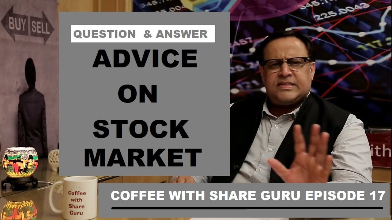 Advice on Indian Stock Market – Q&A – GURU MANTRA | HINDI | Coffee with Share Guru – S1 EPISODE- 17