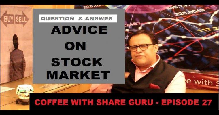 Advice on Stock Market – Q&A – GURU MANTRA   HINDI   Coffee with Share Guru – S1 EPISODE- 27