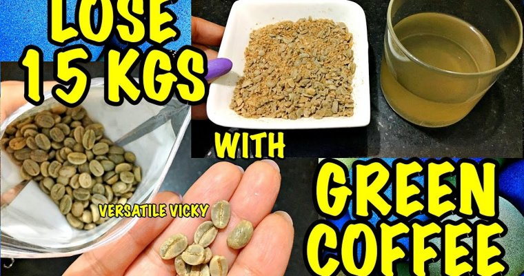 Lose 15Kg in a Month With Green Coffee   Green Coffee Weight Loss